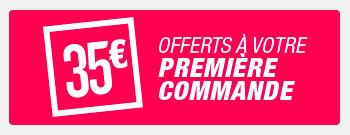 Offre de bienvenue, 35 euro de réduction sur votre 1er commande.